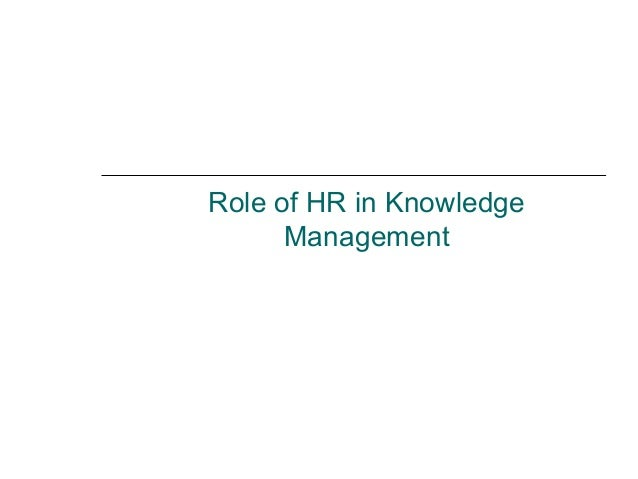 Role of HR in Knowledge Management
