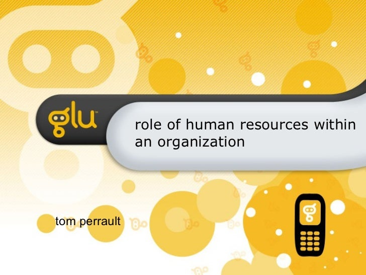 role of human resources within an organization tom perrault