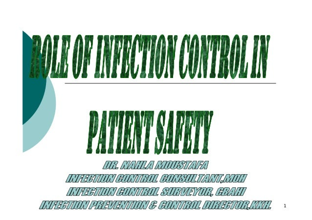 Role of infection control in patient safety [compatibility mode]