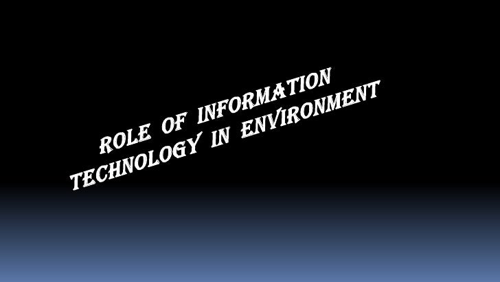 Best tool in EnvironmentManagement - GIS  World Wide Web and onlinelearning centresData bases & Softwares