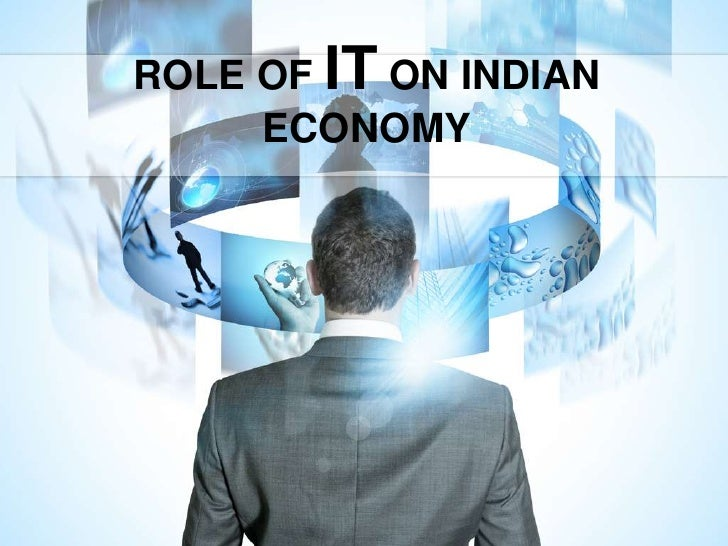 Role of it on india economy