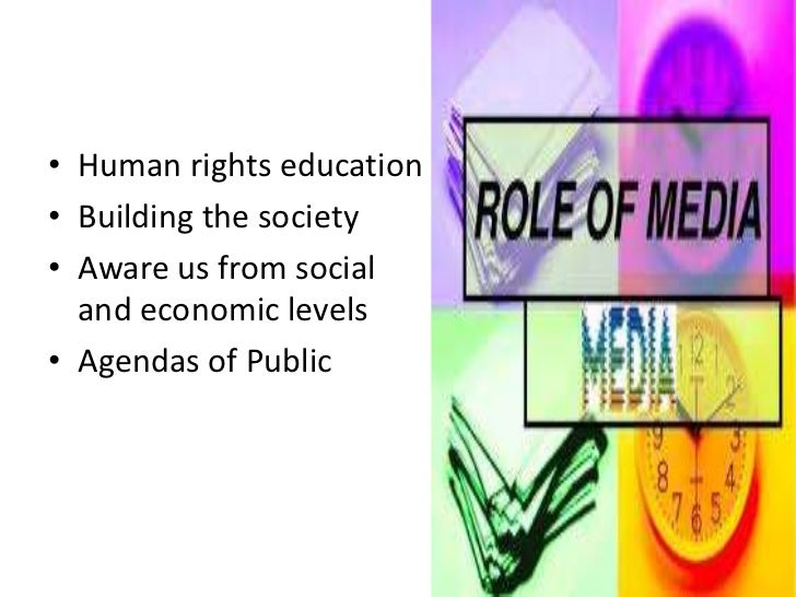 role of media in creating public awareness What is the importance of public awareness to protect environment the media, as well as by governments' role in creating public awareness.