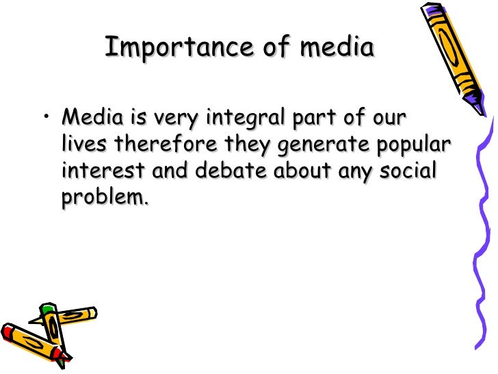 essay-the role of media in our life Our services : essay writing essay writing on the importance of social media in education views and reviews on different topics of daily life.
