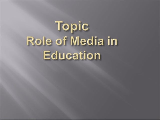 The Role of Social Media in Education