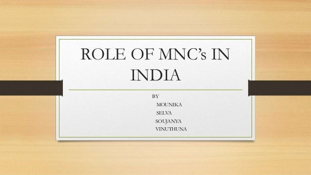 Role of mnc's in india