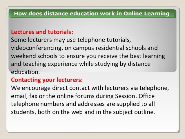 How does distance learning exactly work?