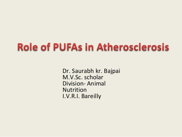 Role of pufa in atherosclerosis