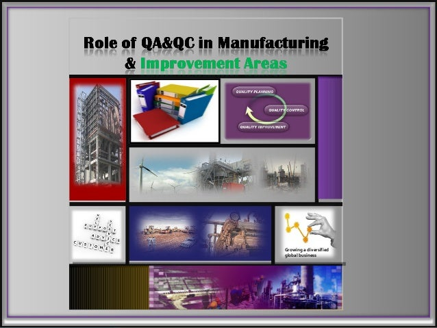 Role of qa&qc in manufacturing   presentation