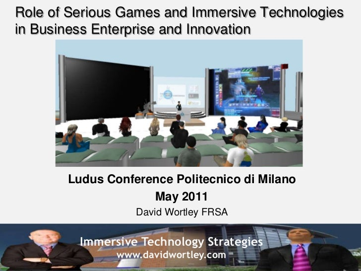 Role of serious games and immersive technologies