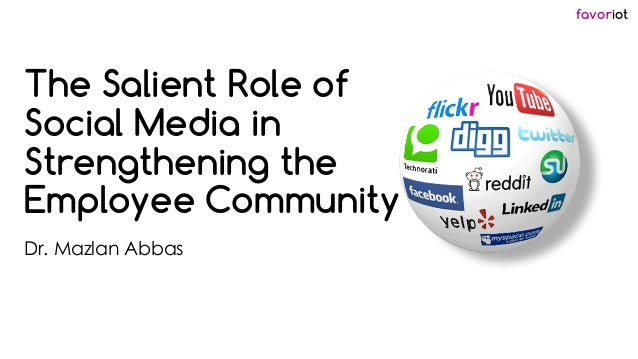 Role of social media in strengthening the employee community