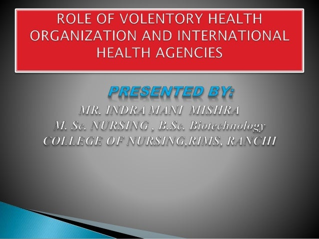 role of voluntary organizations in community What do we know about them the state of the evidence on programmes the roles and activities of community health workers are enormously diverse throughout their history community-based or faith-based organizations in.