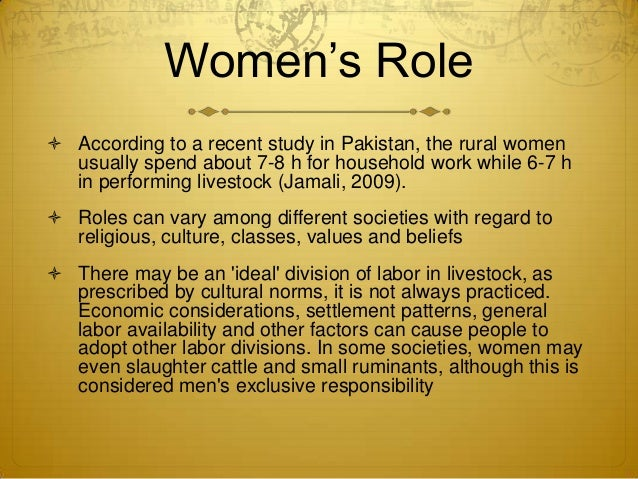 role of women in pakistan The women in pakistan  women in this country are subordinated by men and there are a lot of views that describe that women are responsible  women's role in chile.