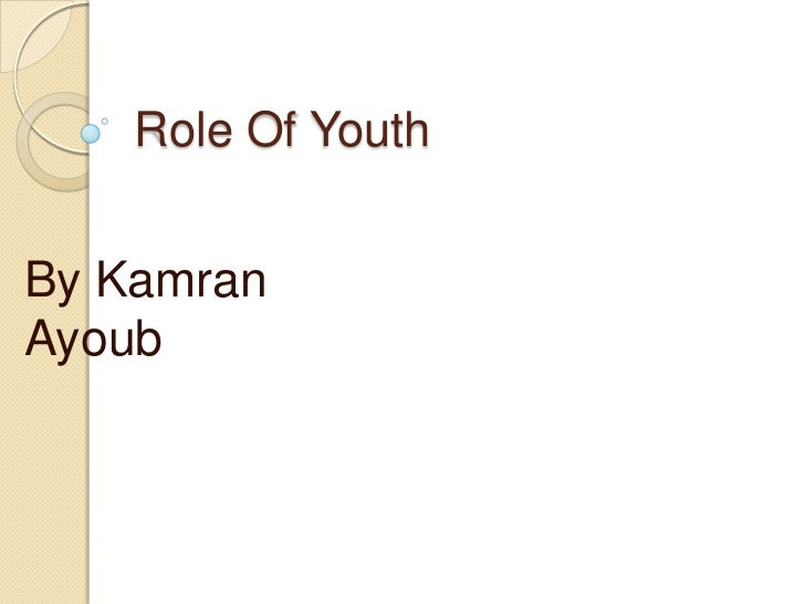 Role of youth