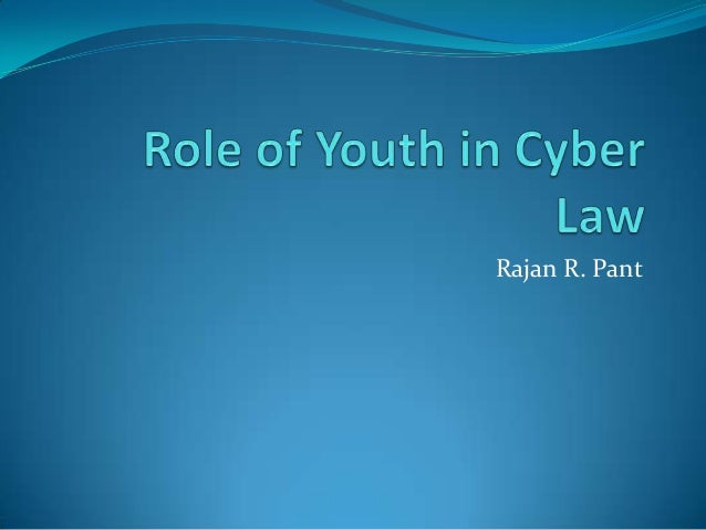 Role of youth in cyber law
