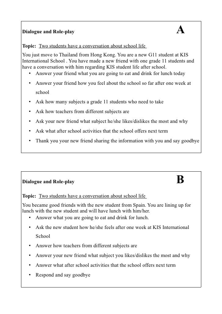 Dialogue and Role-play                                                      A Topic: Two students have a conversation abou...