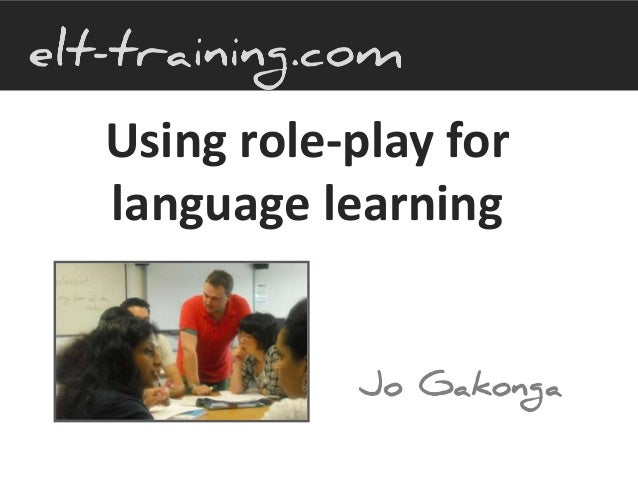 Using role play for language learning