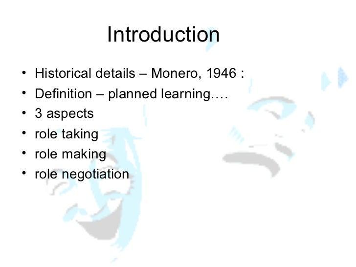 Introduction <ul><li>Historical details – Monero, 1946 : </li></ul><ul><li>Definition – planned learning…. </li></ul><ul><...