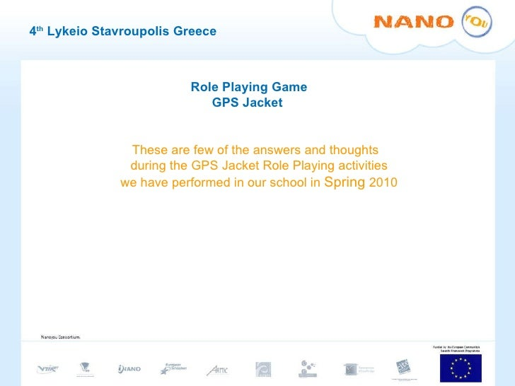 4 th  Lykeio Stavroupolis Greece Role Playing Game GPS Jacket  These are few of the answers and thoughts  during the GPS J...