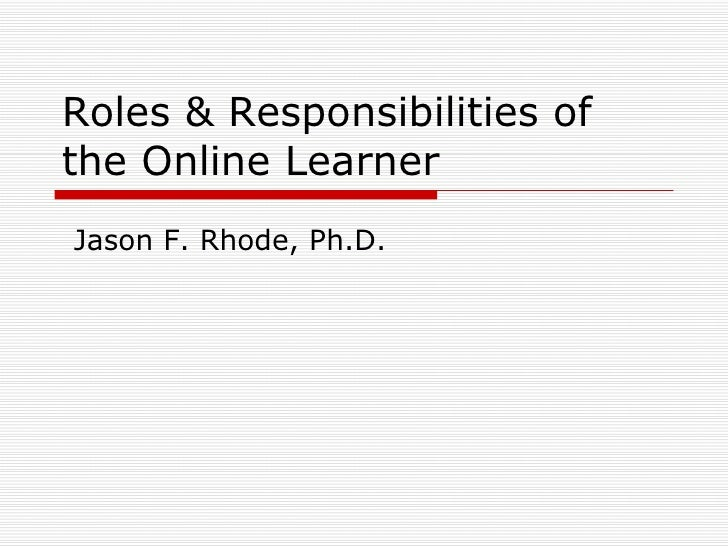 Roles and Responsibilities of the Online Learner