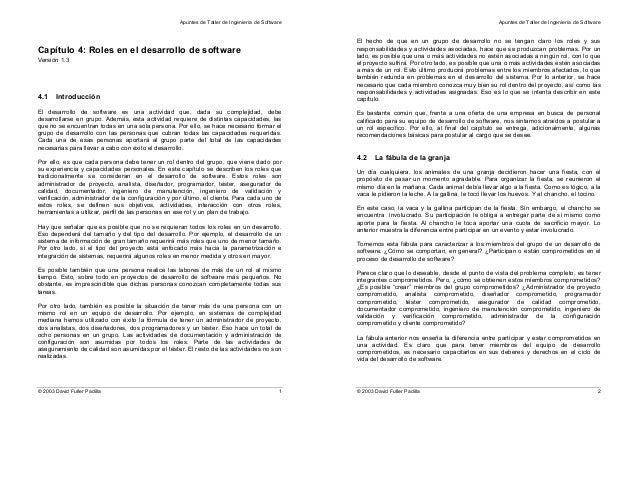 Apuntes de Taller de Ingeniería de Software © 2003 David Fuller Padilla 1 Capítulo 4: Roles en el desarrollo de software V...