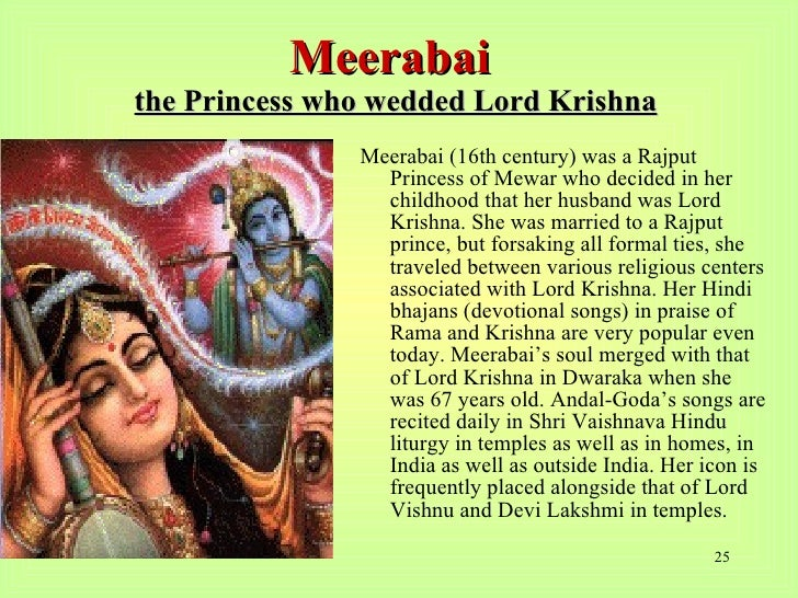 essay on mirabai Mirabai (meera, mira) - 15 / 16th century devotional poet composed over 1,000 devotional bhanjas expressing her love for lord krishna.