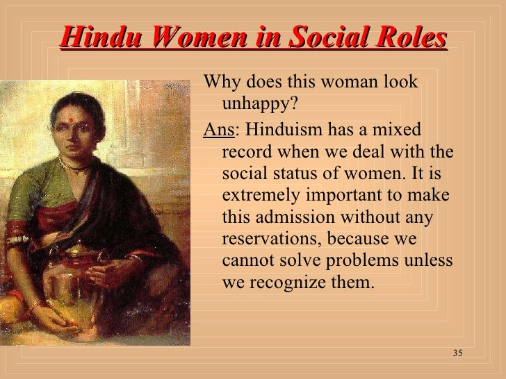 essays on women in hinduism Mob attacks by extremist hindu groups affiliated with the ruling bjp against  to  hindu groups, is a conspiracy among muslim men to marry hindu women and.