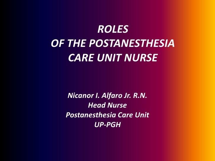 roles of the postanesthesia care unit nurse