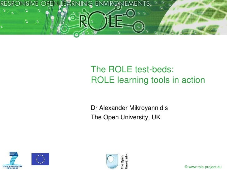 The ROLE test-beds: ROLE learning tools in action