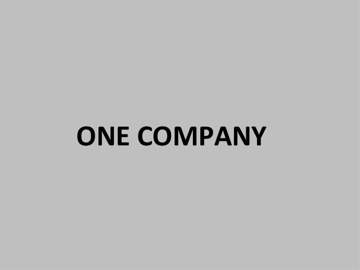 ONE COMPANY