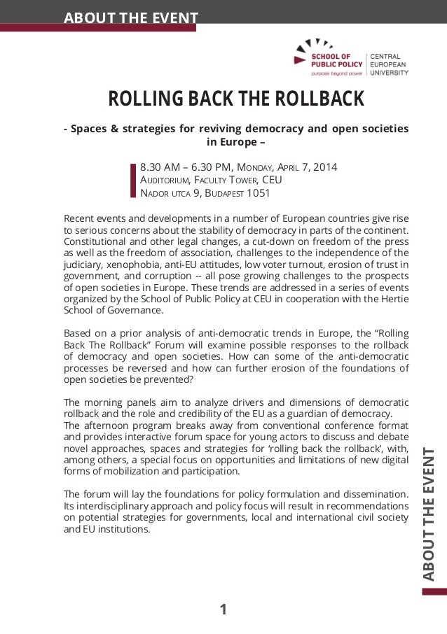 1 ROLLING BACK THE ROLLBACK - Spaces & strategies for reviving democracy and open societies in Europe – 		8.30 AM – 6.30 P...