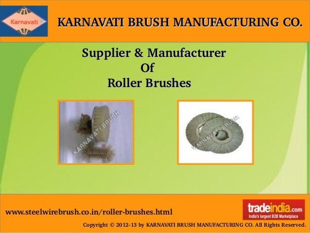 Spiral Roller Brushes Manufacturer,Supplier,Gujarat