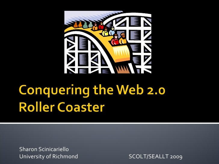 Conquering the Web 2.0 Roller Coaster
