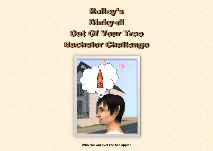 Rolley's  Dinky-di Out Of Your Tree bachelor challenge