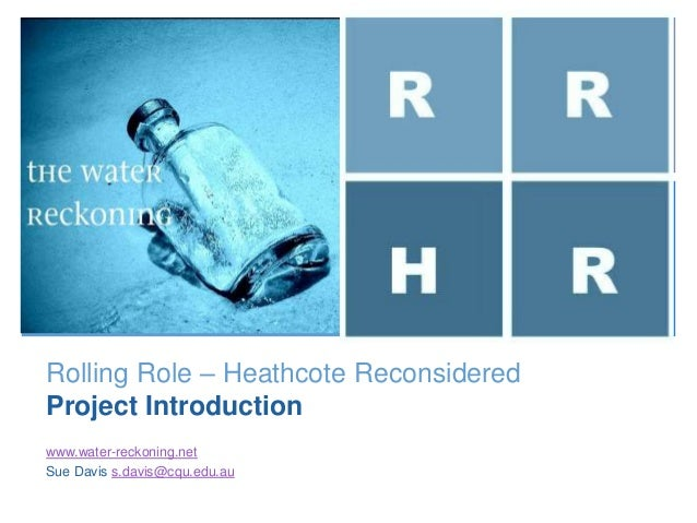 +                               R        R                               H        RRolling Role – Heathcote ReconsideredPr...