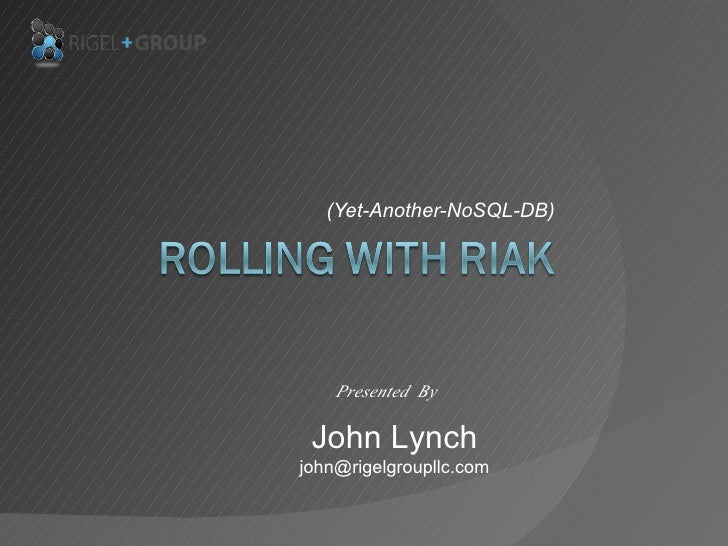 Rolling With Riak