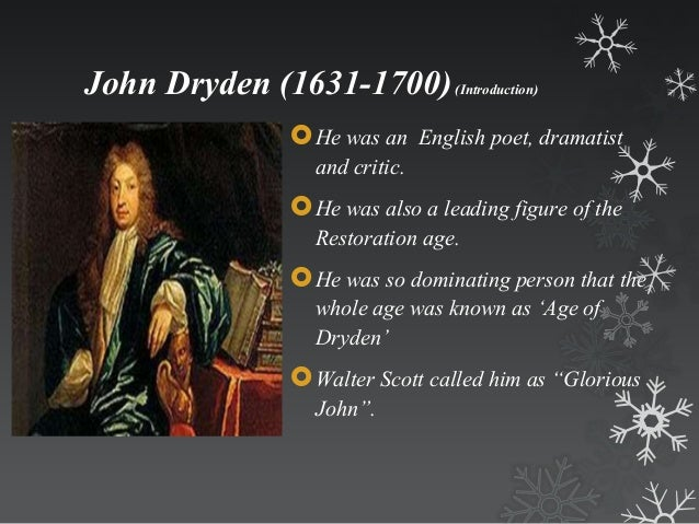 an essay on dramatic poetry by john dryden Essay of dramatic poesie is a work by john dryden, england's first poet  laureate, in which dryden attempts to justify drama as a legitimate form of poetry .