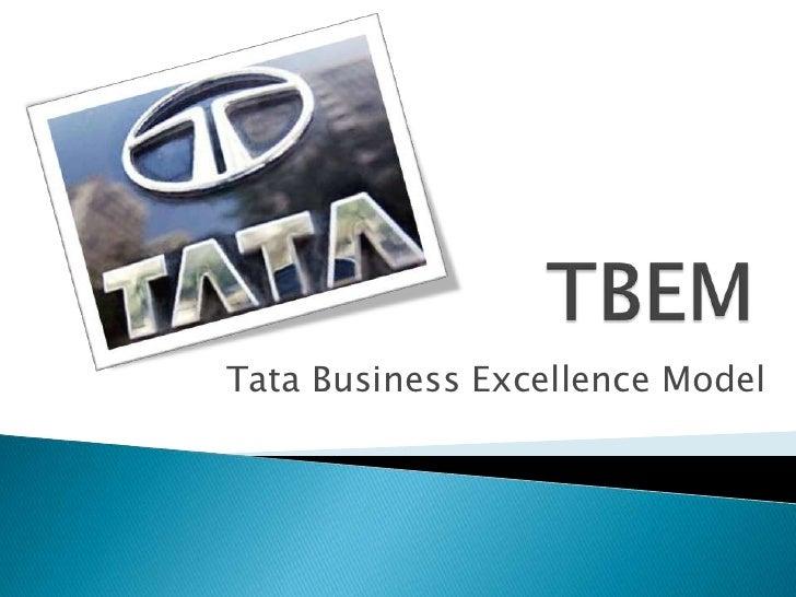 TBEM <br />Tata Business Excellence Model<br />