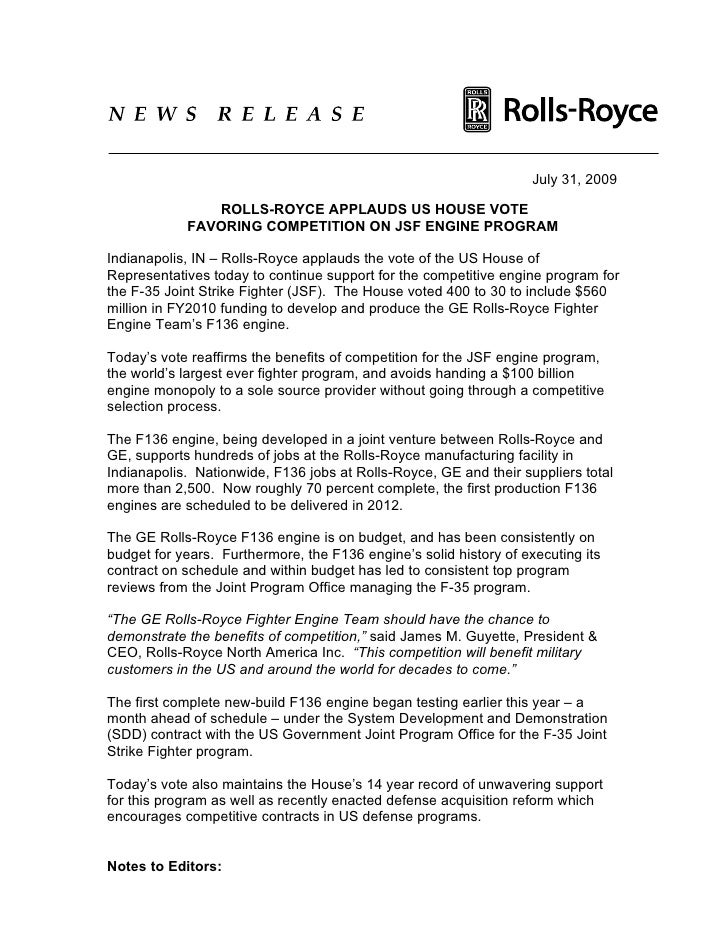 July 31, 2009                 ROLLS-ROYCE APPLAUDS US HOUSE VOTE             FAVORING COMPETITION ON JSF ENGINE PROGRAM  I...