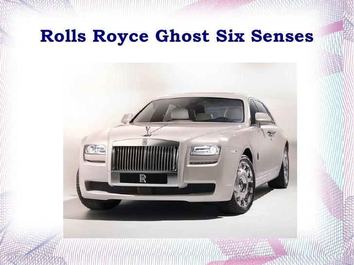 Rolls Royce Ghost Six Senses Revealed