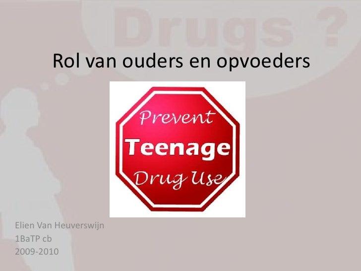 Rol van ouders & opvoeders bij drugspreventie