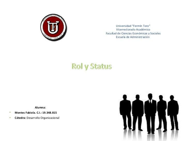 Rol y status (fabiolamontes)