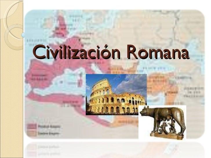 Civilización Romana