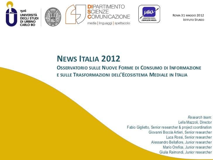 ROMA 31 MAGGIO 2012                                                                ISTITUTO STURZONEWS ITALIA 2012OSSERVAT...