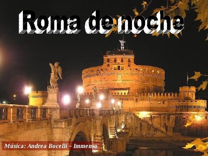 Roma Noche