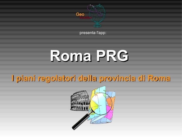 Roma-PRG, l'app per la consultazione dei Piani Regolatori della Provincia di Roma