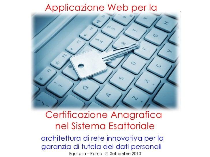 Certificazione Anagrafica  nel Sistema Esattoriale architettura di rete innovativa per la garanzia di tutela dei dati pers...