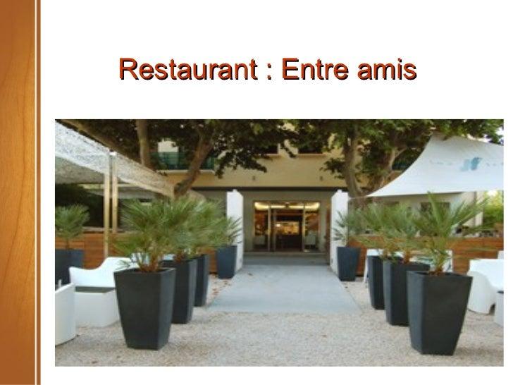 Restaurant : Entre amis