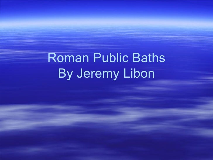 Roman Public Baths By Jeremy Libon
