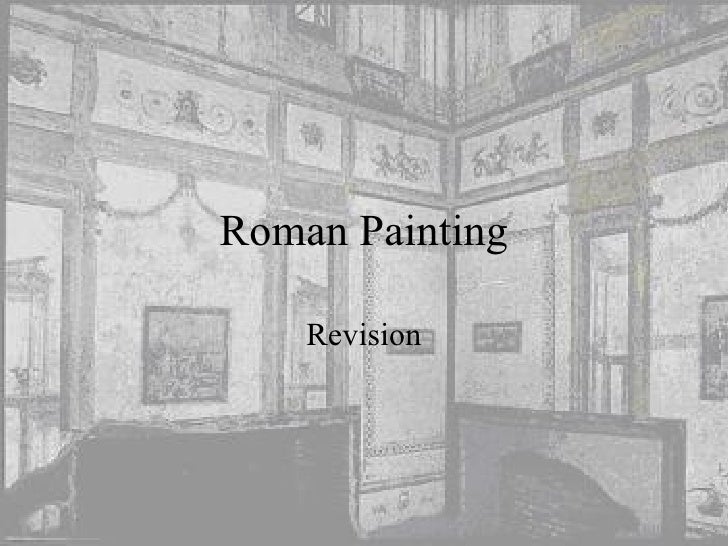 Roman Painting Revision