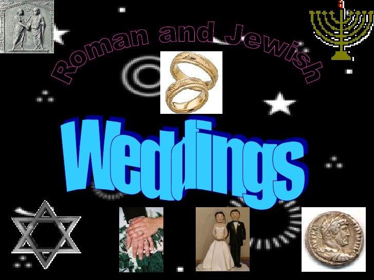 Roman vs Jewish weddings